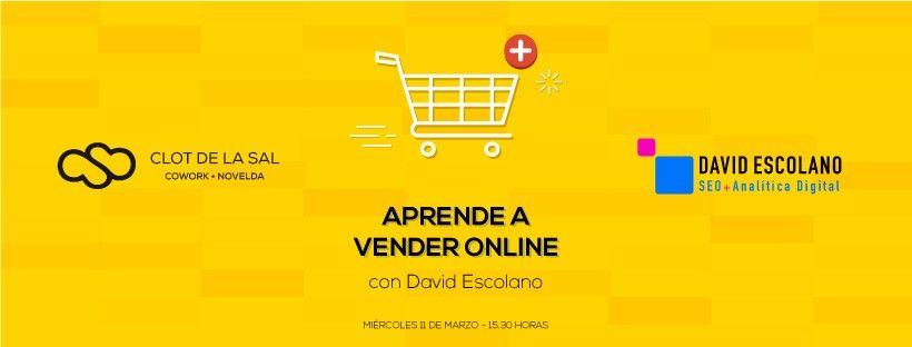 Clot de la Sal Evento-FB Aprende a vender online con David Escolano